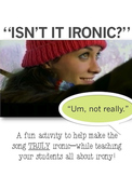"""Isn't It Ironic?"" FREEBIE--Fun, Creative Irony Activity"