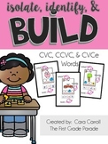 Isolate, Identify, & Build - CVC, CCVC, CVCe (Small Group Phonics Activity)