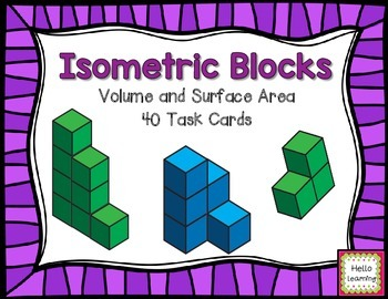 Isometric Blocks- Volume and Surface Area- Task Cards- 2 Sets in 1!
