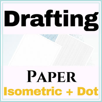 Isometric Graph & Dot Paper