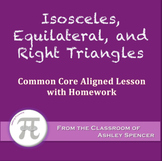 Isosceles, Equilateral, and Right Triangles (Lesson with Homework)