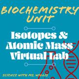 Isotopes & Atomic Mass Virtual Lab // Biology