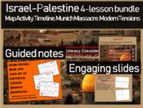 Israel-Palestine 4-lesson Bundle: map & timeline activity, Munich, modern issues