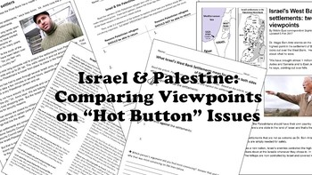 Israel & Palestine: Comparing Viewpoints on 'Hot Button' Issues