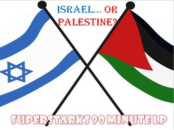 Israel Palestine Conflict 90 Minute Lesson Plan