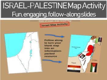 Israel - Palestine Map Activity - fun engaging, follow along 39-slide PPT