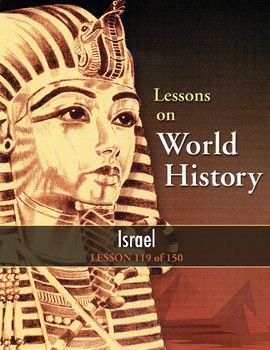 Israel, WORLD HISTORY LESSON 119 of 150, Geography/Economy/Gov't/History/Culture