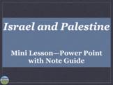 Israel and Palestine Mini Lesson