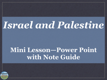 Israel and Palestine Mini Lesson
