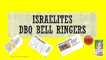 Israelites DBQ Bell Ringers