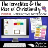 Israelites & Early Christianity DIGITAL Interactive Notebook Distance Learning
