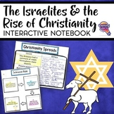 Israelites & Early Christianity Interactive Notebook Unit 6th Grade INB