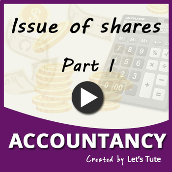 Issue of Shares - Part 1
