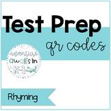 Literacy Test Prep QR Codes: Rhyming