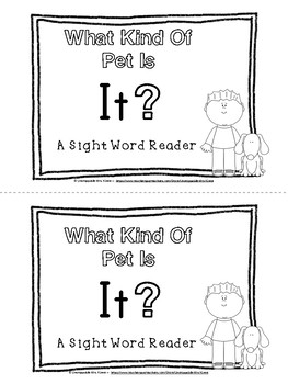 What Kind of Pet Is It?: A Sight Word Reader and Writing Book