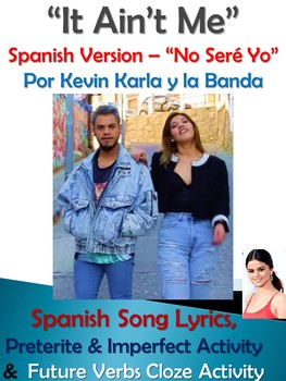 it ain t me spanish song lyrics activities kevin karla y la banda