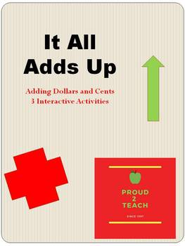 It All Adds Up - Adding Dollars and Cents