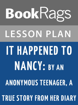 It Happened to Nancy: Lesson Plans