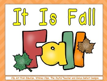 It Is Fall- Nonfiction Shared Reading- Level B Kindergarten Science Seasons
