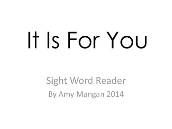 It Is For You Sight Word Reader