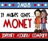 It Makes Sense 2.MD.8 Money Unit