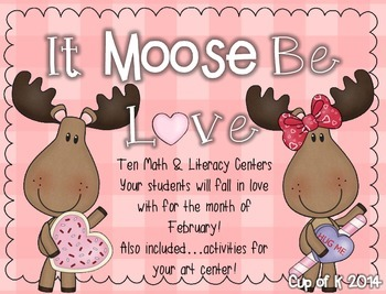 """It Moose Be Love"" February Centers"