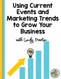 It Pays to Stay Hip: Using Current Events & Marketing Tren