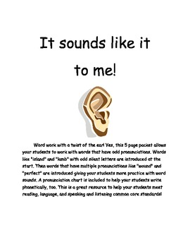 It Sounds Like it to Me! word work/word study packet