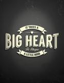 It Takes a Big Heart to Shape a Little Mind Chalkboard Digital Print