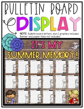 It's My Summer Memory! Narrative Step-Up Paragraph Packet