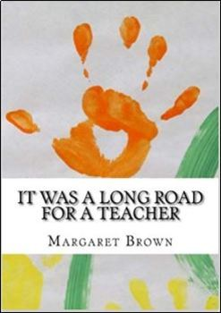 It Was a Long Road for a Teacher