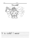 It is Cold (K to Grade 2)