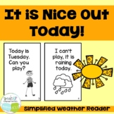 It is Nice Out Today Emergent Weather Reader {Young Readers, ESL, EFL}