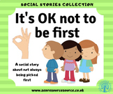 It is OK not to be first social story