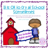 It is OK to Cry at School Sometimes (A Social Story)