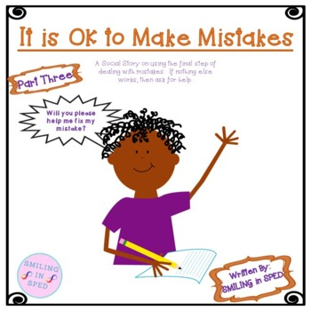 It is OK to Make Mistakes (3 PARTS, 3 SOCIAL STORIES)