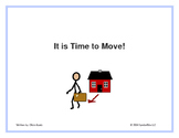 It is Time to Move!--Social Story- For Special Education and Autism