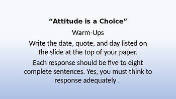 It is YOUR attitude Warm-Ups, Bell Ringers