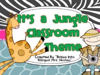 It is a Jungle Classroom Theme (Including Spanish Alphabet and more)