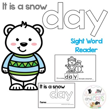 It is a snow DAY interactive Sight Word Reader