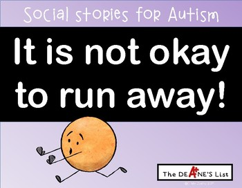 Social Stories for Autism: It is  not okay to run away!