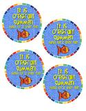 """It it o""""fish""""ally summer!!"""