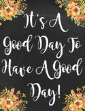It's A Good Day Poster