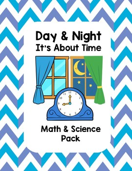 It's About Time - Day & Night (Math & Science Pack)