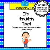 It's Hanukkah Time!:  Hanukkah Emergent Reader Book AND Interactive Activities