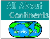 It's All About Continents/Seven Continents of the World - Study Guide