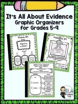 It's All About Evidence: Graphic Organizers for Grades 5-9