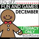 It's All Fun & Games {December Activities for Kindergarten} LITERACY ONLY