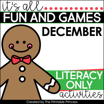 It's All Fun & Games {December Activities for Kindergarten} LITERACY ONLY