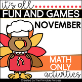 It's All Fun & Games {November Activities for Kindergarten} MATH ONLY